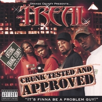 TREAL | CRUNK TESTED AND APPROVED