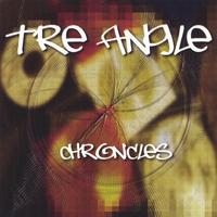 Tre Angle | Chronicles