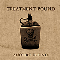Treatment Bound | Another Round