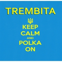 Trembita | Keep Calm And Polka On