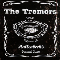 The Tremors | Live at Hallenbeck's General Store