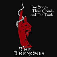 The Trenches | Five Songs Three Chords and the Truth