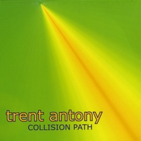 Trent Antony | Collision Path