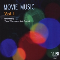 Trent Warren & Soul Control | Movie Music, Vol. I