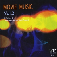 Trent Warren & Soul Control | Movie Music, Vol. Two