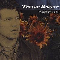 Trevor Rogers | The Beauty of It All