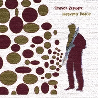 Trevor Stewart | Heavenly Peace