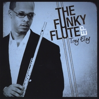 Trey Eley | The Funky Flute - EP