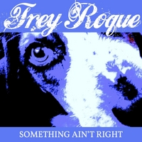 Trey Roque | Something Ain't Right