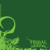Tribal Seeds | Tribal Seeds