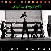 Tony Richards And The K-Man Band | Live Sweat