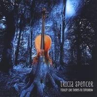 Tricia Spencer | Fiddlin' Like There's No Tomorrow