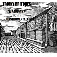 Tricky Britches | A Rare One (Instrumental)
