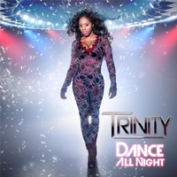 Trinity | Dance All Night