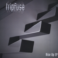 Tripfuse | Rise Up