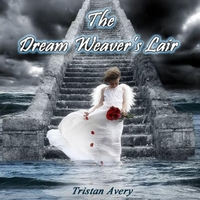 Tristan Avery | The Dream Weaver's Lair