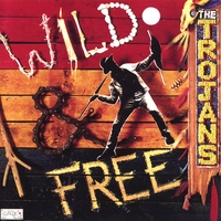 The Trojans (Gaz Mayall) | Wild And Free