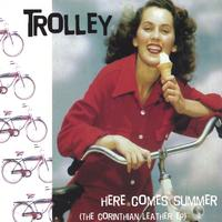 Trolley | Here Comes Summer