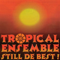 Tropical Ensemble | Still de Best