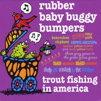 Trout Fishing in America | Rubber Baby Buggy Bumpers