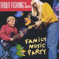 Trout Fishing in America | Family Music Party