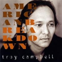 Troy Campbell | American Breakdown