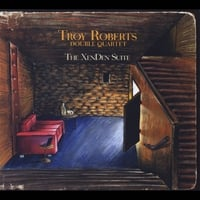 Troy Roberts | The XenDen Suite