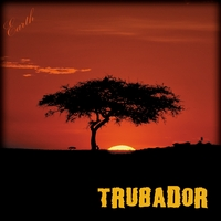 Trubador | Earth