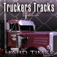 Truckers Tracks | Hard Times
