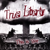 True Liberty | This is War