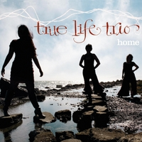 True Life Trio | Home