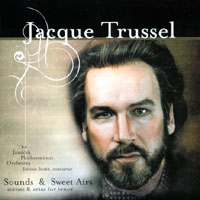 Jacque Trussel | Sounds & Sweet Airs