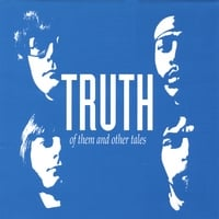 Truth | Of Them and Other Tales