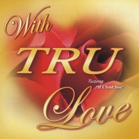 TRU | With TRU Love