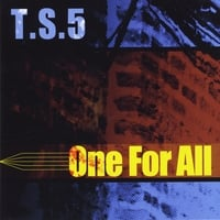 T.S.5 | One for All