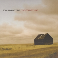 Tom Savage Trio | The County Line