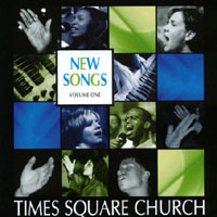 Times Square Church | Newsongs Vol 1