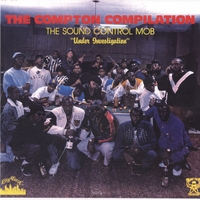 The Sound Control Mob | The Compton Compilation