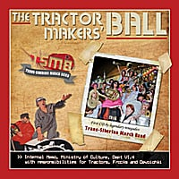 Trans-Siberian March Band | The Tractor Makers' Ball