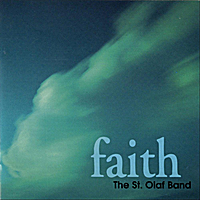 The St. Olaf Band | Faith