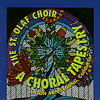 The St. Olaf Choir & Anton Armstrong | A Choral Tapestry