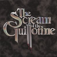 The Scream Of The Guillotine | The Scream Of The Guillotine