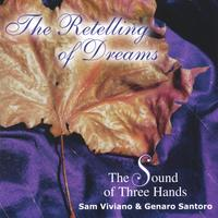 The Sound of Three Hands | The Retelling of Dreams