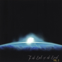To The Ends Of The Earth | Vol 2.