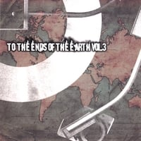 To the Ends of the Earth | Vol 3.