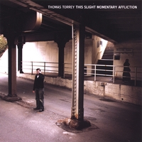 Thomas Torrey | This Slight Momentary Affliction