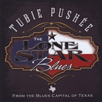 Tubie Pushe'e | The Lonestar Blues