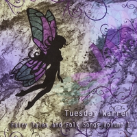 Tuesday Warren | Fairy Tales and Folk Songs, Vol. 1