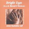 Anna Huckabee Tull: Bright Eyes (ALS benefit single)