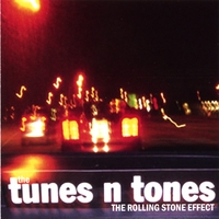 The Tunes and Tones | The Rolling Stone Effect